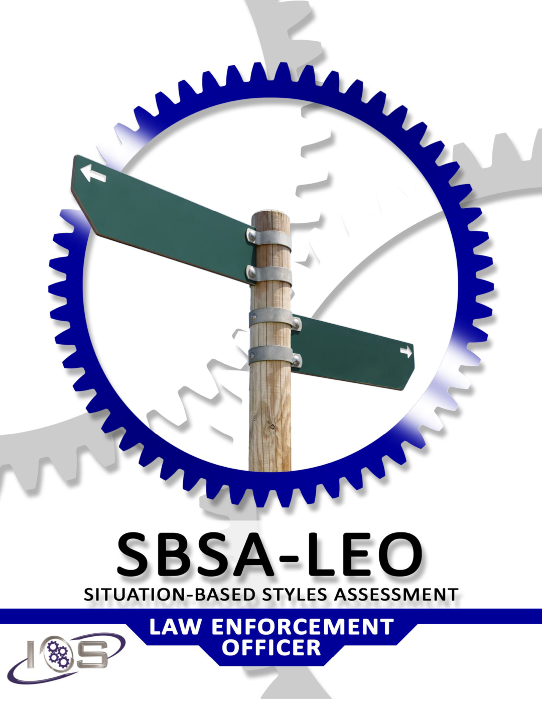 Situational-Based Styles Assessment for Law Enforcement – SBSA-LE